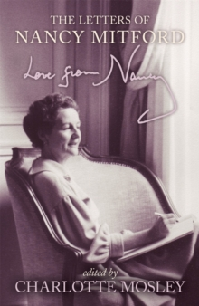 Love from Nancy : The Letters of Nancy Mitford, Paperback