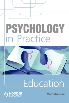 Psychology in Practice: Education, Paperback Book