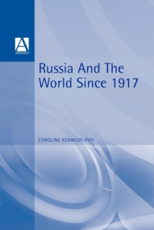 Russia and the World Since 1917, Paperback