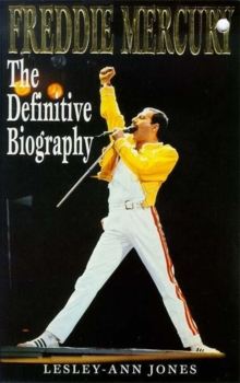 Freddie Mercury : The Definitive Biography, Paperback