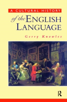 A Cultural History of the English Language, Paperback Book