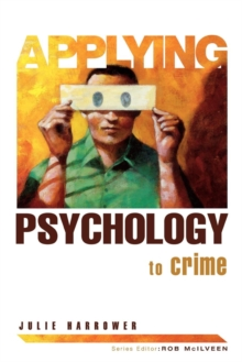 Applying Psychology to Crime, Paperback Book