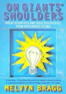 On Giants' Shoulders : Great Scientists and Their Discoveries from Archimedes to DNA, Paperback