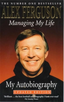 Managing My Life: My Autobiography, Paperback