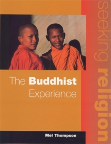 The Seeking Religion: The Buddhist Experience, Paperback