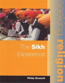 The Seeking Religion: The Sikh Experience, Paperback