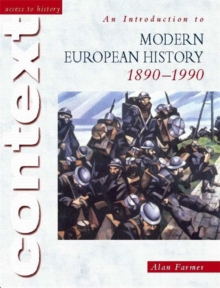 An Access to History Context: An Introduction to Modern European History, 1890-1990, Paperback