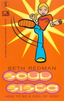 Soul Sista : How to be a Girl of God, Paperback