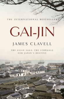 Gai-Jin : The Third Novel of the Asian Saga, Paperback