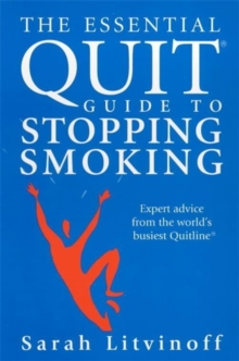 The Essential Quit Guide to Stopping Smoking, Paperback Book