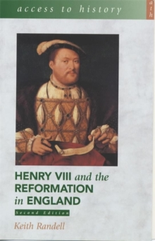 Access to History: Henry VIII and the Reformation in England, Paperback