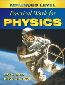 Advanced Level Practical Work for Physics, Paperback