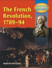 Hodder History: The French Revolution, 1789-1794, Mainstream EDN, Paperback