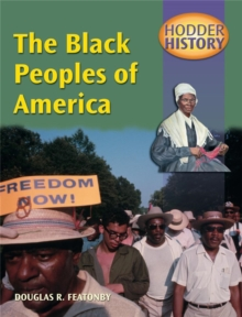 Hodder History: The Black Peoples of America, Paperback