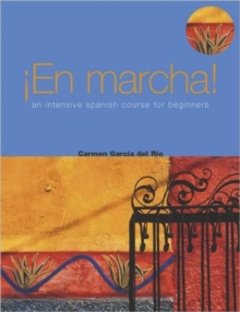 En Marcha! An Intensive Spanish Course for Beginners, Paperback