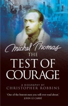 Michel Thomas : The Test of Courage, Paperback Book