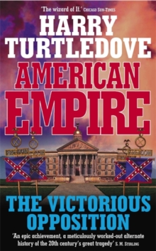 American Empire : The Victorious Opposition, Paperback