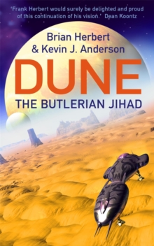 The Butlerian Jihad : Legends of Dune, Paperback Book