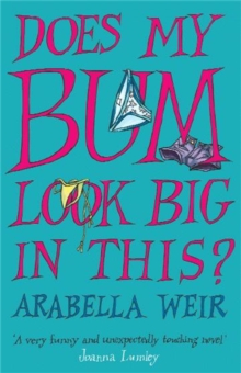 Does My Bum Look Big in This?, Paperback