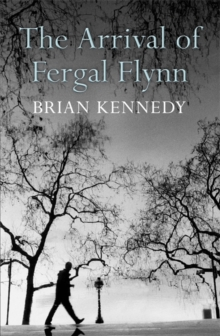 The Arrival of Fergal Flynn, Paperback Book