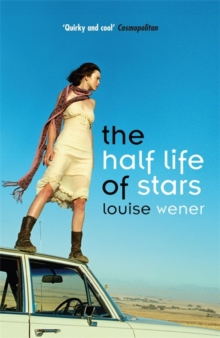 The Half Life of Stars, Paperback