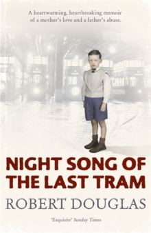 Night song of the last tram : A Glasgow childhood, Paperback