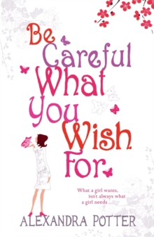 Be Careful What You Wish for, Paperback