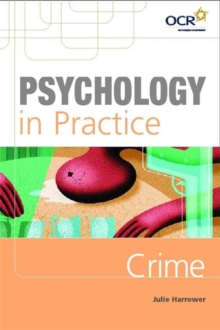 Psychology in Practice : Crime, Paperback