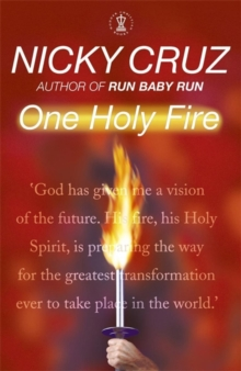 One Holy Fire : Let the Spirit Ignite Your Soul, Paperback