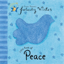 Felicity Wishes: Little Book of Peace, Hardback