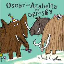 Oscar and Arabella and Ormsby, Paperback