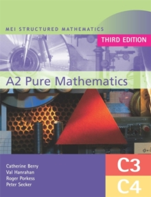 MEI A2 Pure Mathematics (C3 and C4), Paperback