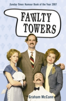 Fawlty Towers : The Story of the Sitcom, Paperback Book