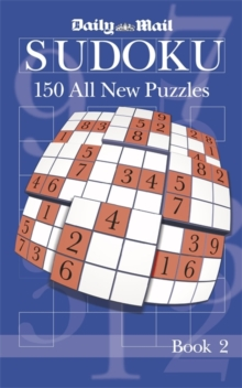 The Daily Mail Book of Sudoku : Bk. 2, Paperback