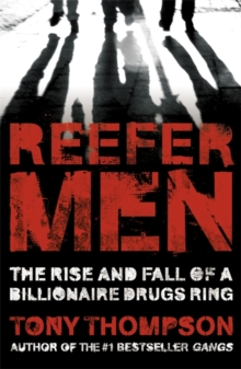 Reefer Men : The Rise and Fall of a Billionaire Drug Ring, Paperback Book