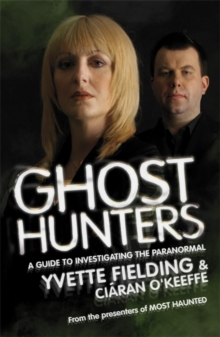Ghost Hunters : A Guide to Investigating the Paranormal, Paperback