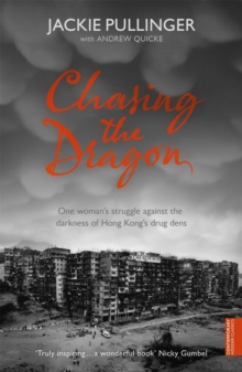 Chasing the Dragon, Paperback