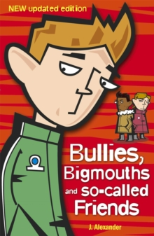 Bullies, Bigmouths and So-Called Friends : 4, Paperback Book