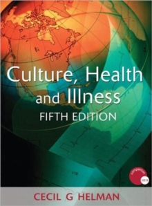 Culture, Health and Illness, Paperback