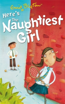 Here's the Naughtiest Girl!, Paperback