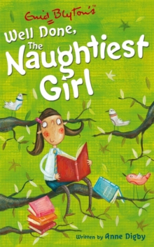 Naughtiest Girl: Well Done, the Naughtiest Girl, Paperback