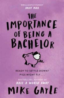 The Importance of Being a Bachelor, Paperback