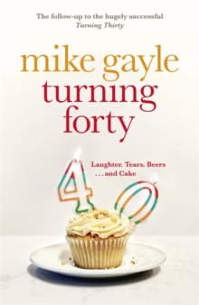 Turning Forty, Hardback Book