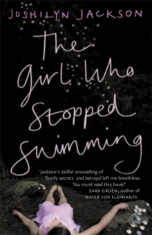 The Girl Who Stopped Swimming, Paperback