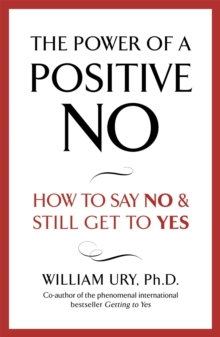 The Power of a Positive No, Paperback