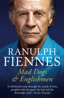 Mad Dogs and Englishmen : An Expedition Round My Family, Paperback