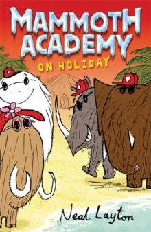 Mammoth Academy on Holiday : No. 3, Paperback Book