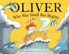 Oliver Who Was Small But Mighty, Paperback