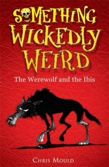 The Werewolf and the Ibis : Book 1, Paperback Book
