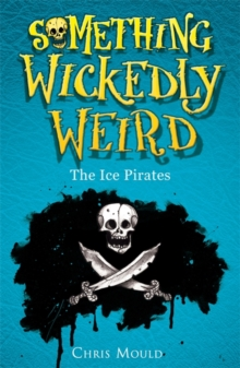 The Ice Pirates : Book 2, Paperback
